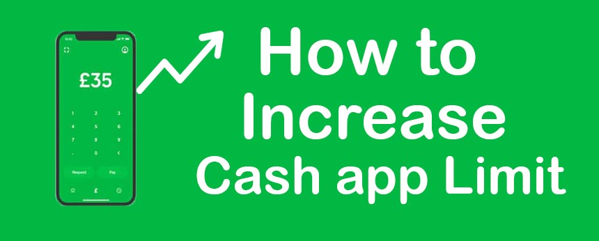 how to increase cash app limit