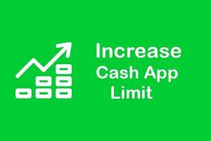 increase cash app limit